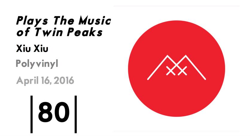 Xiu Xiu Twin Peaks Score