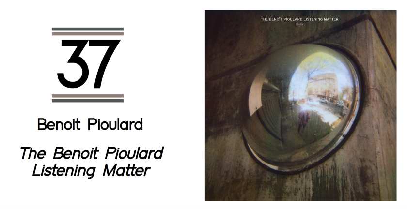 37-the-benoit-pioulard-listening-matter