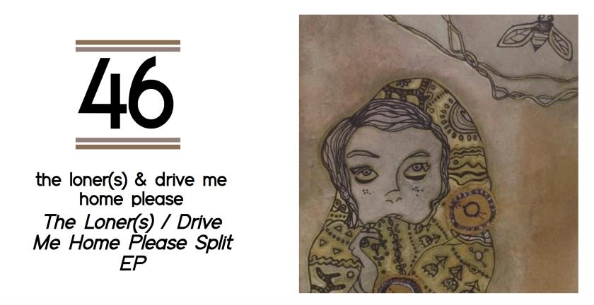 46-the-lonersdrive-me-home-please-split-ep