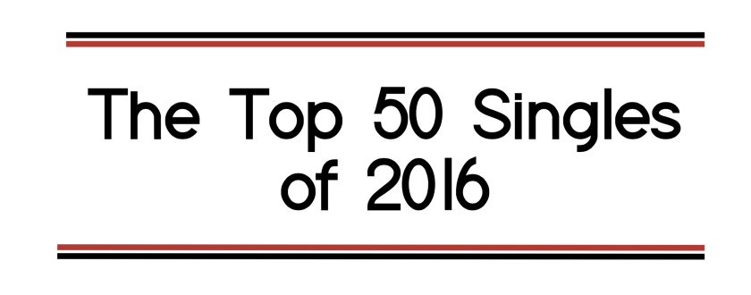 the-top-50-singles-of-2016